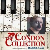 The Condon Collection, Vol. 29: Original Piano Roll Recordings by Rudolph Ganz