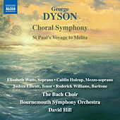 Dyson: Choral Symphony by Various Artists