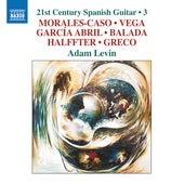 21st Century Spanish Guitar, Vol. 3 by Adam Levin