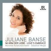 Love's Embrace von Juliane Banse