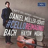 Cello Reimagined by Daniel Müller-Schott
