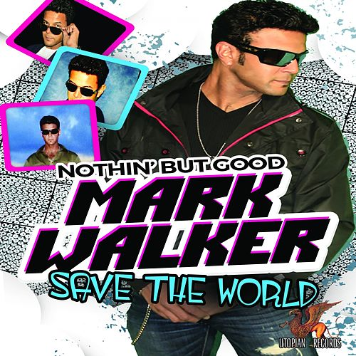 Save The World by Mark Walker