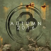Infrasonic Autumn Selection 2016 - EP by Various Artists