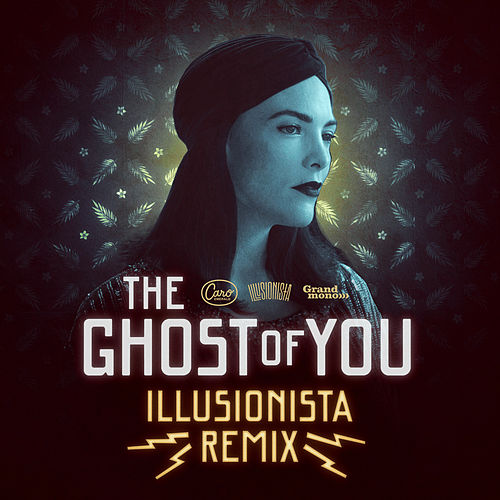 The Ghost Of You (Illusionista Remix) by Caro Emerald