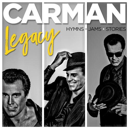 Legacy by Carman