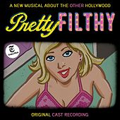 Pretty Filthy (Original Cast Recording) van Michael Friedman