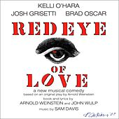 Red Eye of Love (Studio Cast Recording) by Various Artists