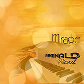 Mirage by Reginald Policard