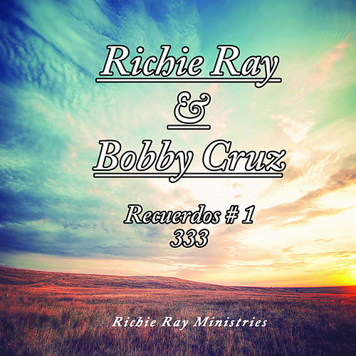 Recuerdos #1 by Richie Ray & Bobby Cruz