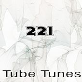 Tube Tunes, Vol.221 by Various Artists