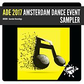 ADE 2017 Amsterdam Dance Event Sampler - EP by Various Artists