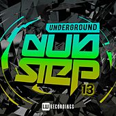 Underground Dubstep, Vol. 13 - EP by Various Artists