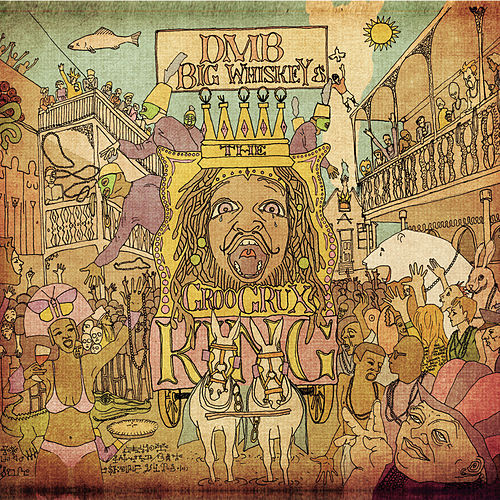Big Whiskey and the GrooGrux King by Dave Matthews Band