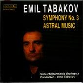 Tabakov: Symphony No. 3 & Astral Music by Sofia Philharmonic Orchestra