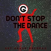 Don't Stop The Dance - EP by Rich Knochel