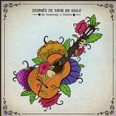 Después de Vivir un Siglo by Various Artists