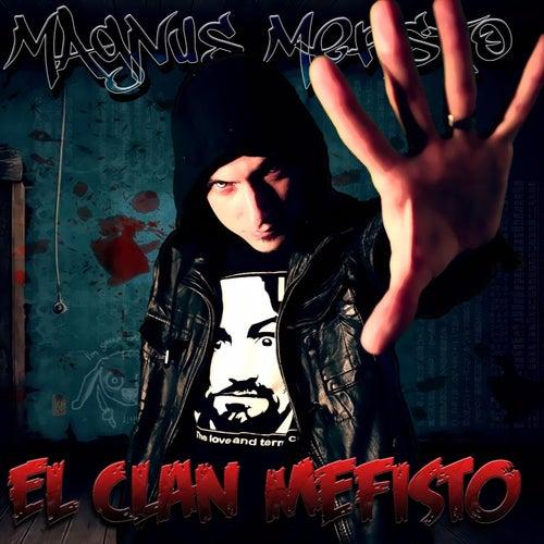 El Clan Mefisto de Magnus Mefisto