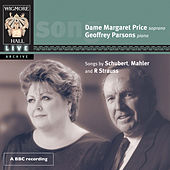 Schubert, Mahler & R. Strauss (Wigmore Hall Live) by Margaret Price and Geoffrey Parsons