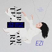 Afraid Of The Dark de Ezi