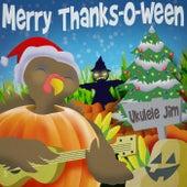 Merry Thanks-O-Ween by Ukulele Jim