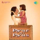 Pyar Ki Pyas (Original Motion Picture Soundtrack) by Various Artists