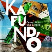 Kafundó, Vol. 4: Carimbó, Baião & Beyond - EP von Various Artists