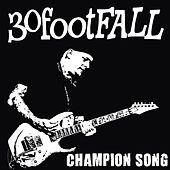 Champion Song by 30footFALL