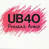Present Arms by UB40