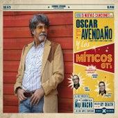 Oscar Avendaño y los Míticos Gt's by Oscar Avendaño