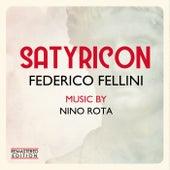 Satyricon - Fellini Satyricon (Original Motion Picture Soundtrack) (Remastered Edition) by Nino Rota
