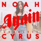 Again (Acoustic Version) de Noah Cyrus