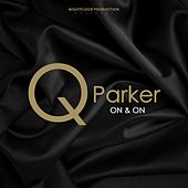 On & On by Q.Parker