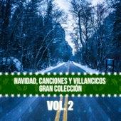 Navidad Canciones y Villancicos Gran Colección (Vol. 2) de Various Artists