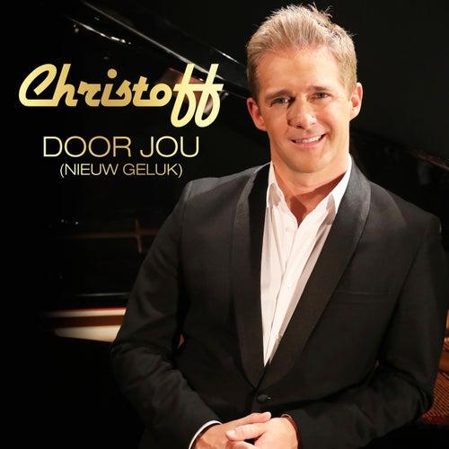 Door Jou (Nieuw Geluk) von Christoff