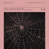 Torno Domani - EP by Priestess