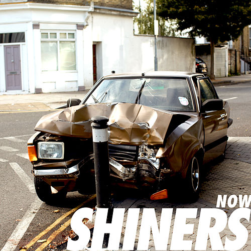 """SHINERS: """"Now"""""""