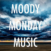 Moody Monday Music von Various Artists