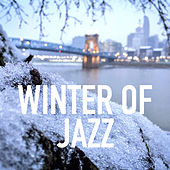 Winter Of Jazz by Various Artists