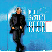 Forever Blue by Blue System