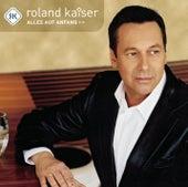Alles auf Anfang von Roland Kaiser