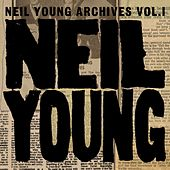 Archives Vol. I: 1963-1972 von Neil Young