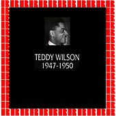 In Chronology - 1947-1950 by Teddy Wilson