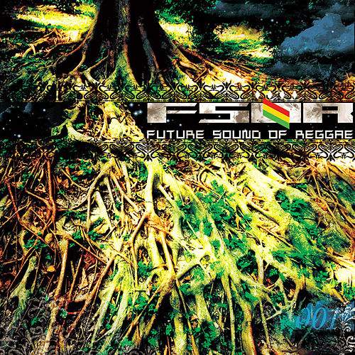 Future Sound Of Reggae Vol. 1 by Various Artists