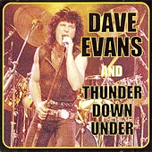 Dave Evans & Thunder Down Under by Dave Evans