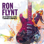 12 Strings and Tambourines by Ron Flynt