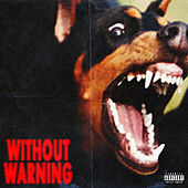 Without Warning de 21 Savage, Offset & Metro Boomin