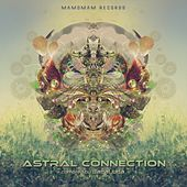 Astral Connection - EP by Various Artists