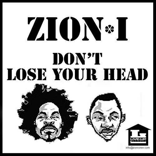 Don't Lose Your Head - Clean by Zion I
