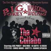 Tha Collabo - Wreckshop Wolfpack by Big Pokey
