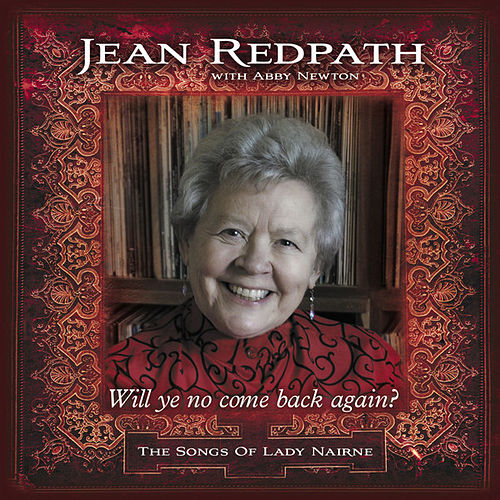 Will ye no come back again by Jean Redpath